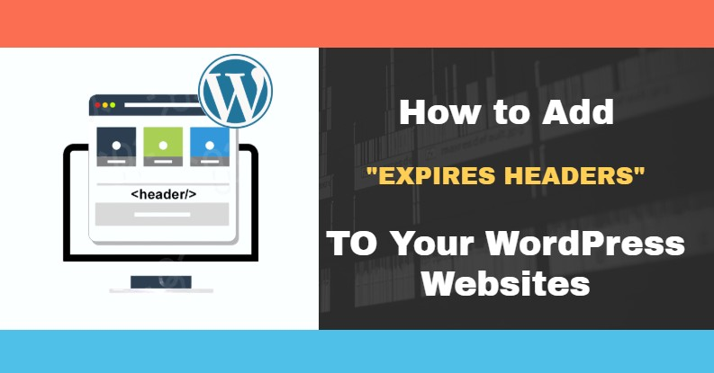 how to add expires headers to wordpress websites