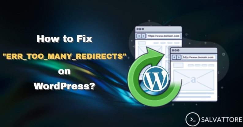 how to fix err_too_many_redirects on Wordpress