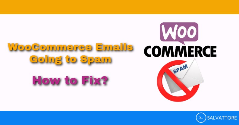 woocommerce emails going to spam