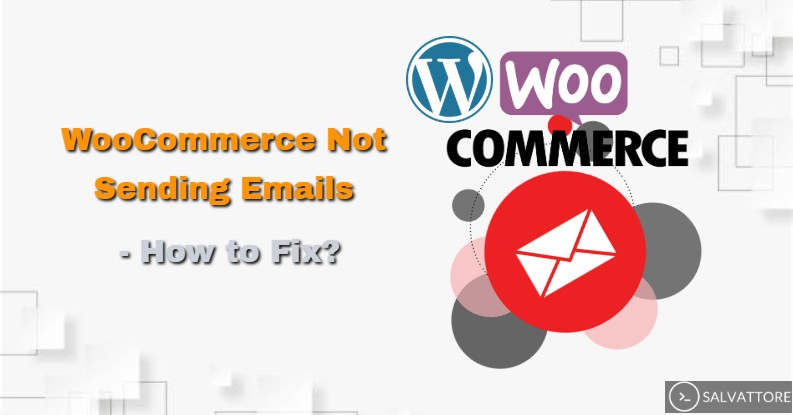 WooCommerce Not Sending Email