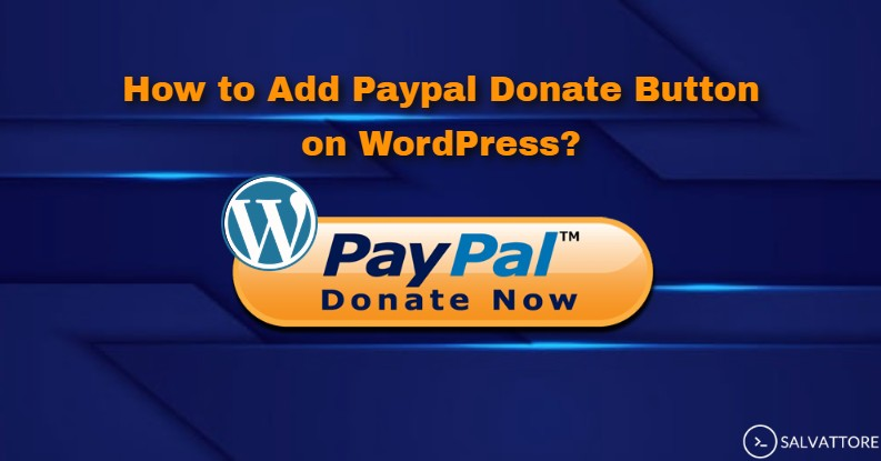 How to Add Paypal Donate Button on WordPress?